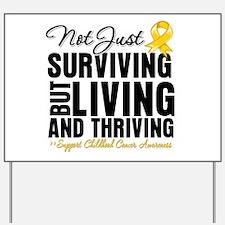 Thriving - Childhood Cancer Yard Sign