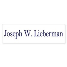 Joseph W. Lieberman Bumper Bumper Sticker