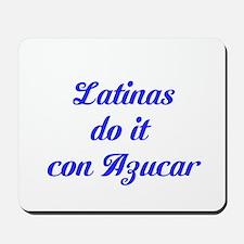 Latinas Azucar Mousepad
