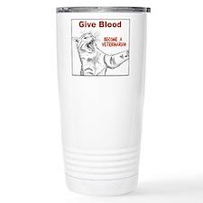 Give Blood Veterinarian Travel Coffee Mug