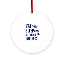 Eat Sleep Pole Vault Ornament (Round)