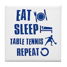 Eat Sleep Table Tennis Tile Coaster