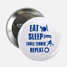 "Eat Sleep Table Tennis 2.25"" Button"