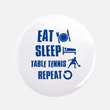"Eat Sleep Table Tennis 3.5"" Button"