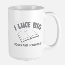 I Like Big Books And I Cannot Lie Mug