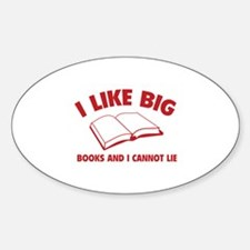 I Like Big Books And I Cannot Lie Decal