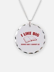 I Like Big Books And I Cannot Lie Necklace