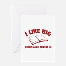 I Like Big Books And I Cannot Lie Greeting Card