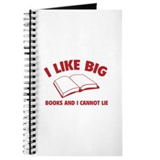 I Like Big Books And I Cannot Lie Journal