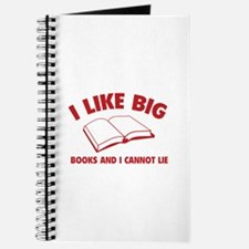I Like Big Books And I Cannot Lie Journal