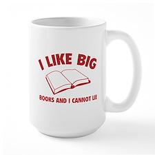 I Like Big Books And I Cannot Lie Mug