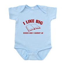 I Like Big Books And I Cannot Lie Infant Bodysuit