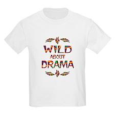 Wild About Drama T-Shirt