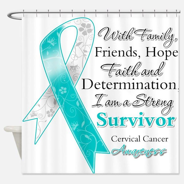 Cervical Cancer Survivor Shower Curtain