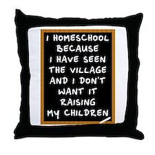 I Homeschool Too Throw Pillow