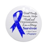 Inspirational colon cancer Ornaments