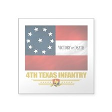 4th Texas Infantry (flag 10).png Square Sticker 3""