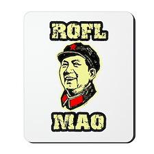 ROFL MAO Mousepad