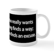 No Excuses Small Mug