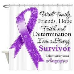Leiomyosarcoma Strong Survivor Shower Curtain