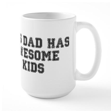 This Dad Has Awesome Kids Large Mug