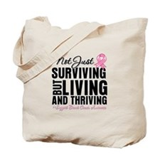 Thriving - Breast Cancer Tote Bag