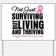 Thriving - Breast Cancer Yard Sign