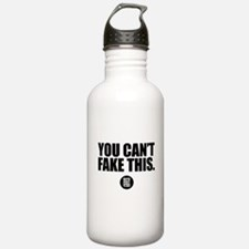 You Cant Fake This. Water Bottle