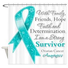 Ovarian Cancer Strong Survivor Shower Curtain
