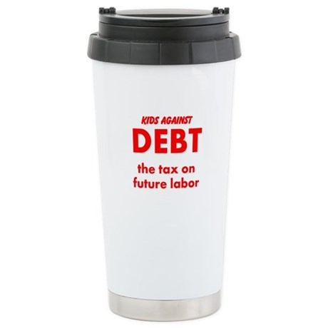 Kids Against Debt, Tax on Future Labor Stainless S
