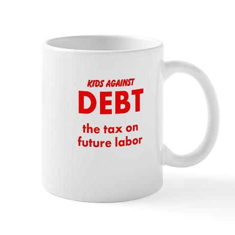 Kids Against Debt, Tax on Future Labor Mug