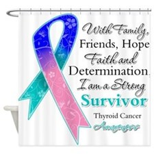 Thyroid Cancer Strong Survivor Shower Curtain