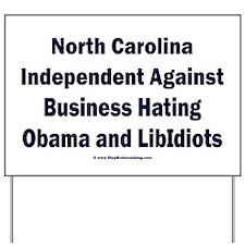 North Carolina Independent Yard Sign