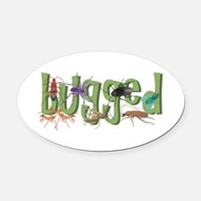 Bugged Oval Car Magnet