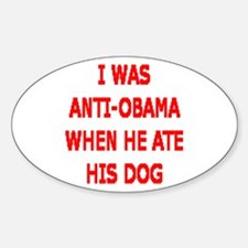HE ATE THE FAMILY PET Decal