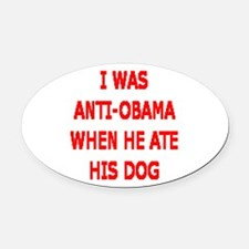 HE ATE THE FAMILY PET Oval Car Magnet