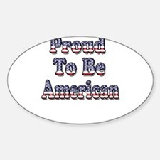 Proud to be American Sticker (Oval)