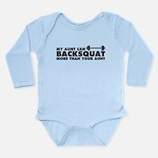 My Aunt Can Backsquat Long Sleeve Infant Bodysuit