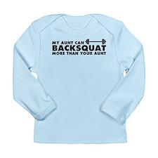 My Aunt Can Backsquat Long Sleeve Infant T-Shirt