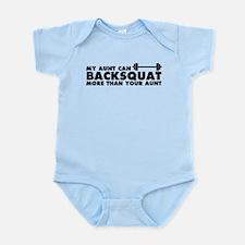 My Aunt Can Backsquat Infant Bodysuit