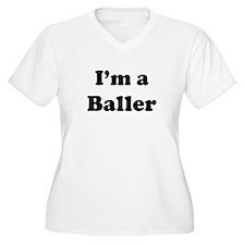Im a Baller T-Shirt