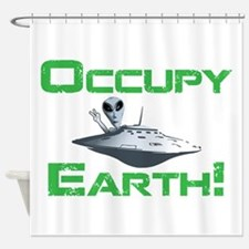 Occupy Earth! Shower Curtain