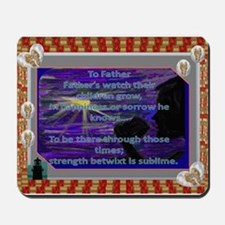 To Father, Poem for Ladies fathers. Mouse Pad Sq.