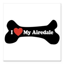 I Love My Airedale - Dog Bone Square Car Magnet 3""