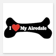 "I Love My Airedale - Dog Bone Square Car Magnet 3"""