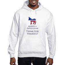 Annoy A Republican - Think - Hooded Sweatshirt