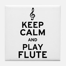 Keep Calm and Play Flute Tile Coaster