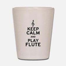 Keep Calm and Play Flute Shot Glass