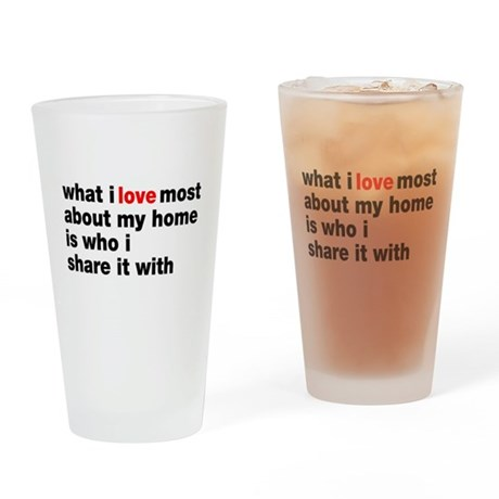 Love Most About Home Drinking Glass