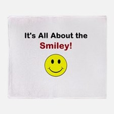 Its all about the Smiley! Throw Blanket